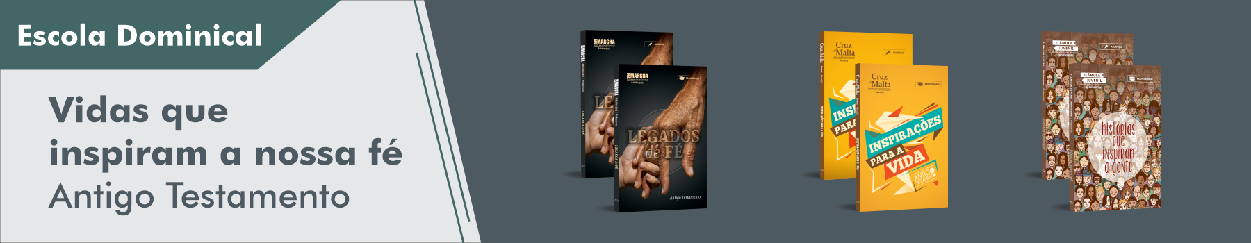 Escola Dominical, Vidas que inspiram - Antigo Testamento