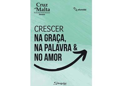 Cruz de Malta - Aluno - Crescer na Graça, na Palavra e no Amor