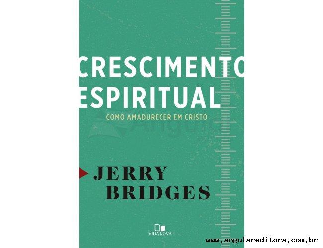 Crescimento Espiritual: Como Amadurecer em Cristo