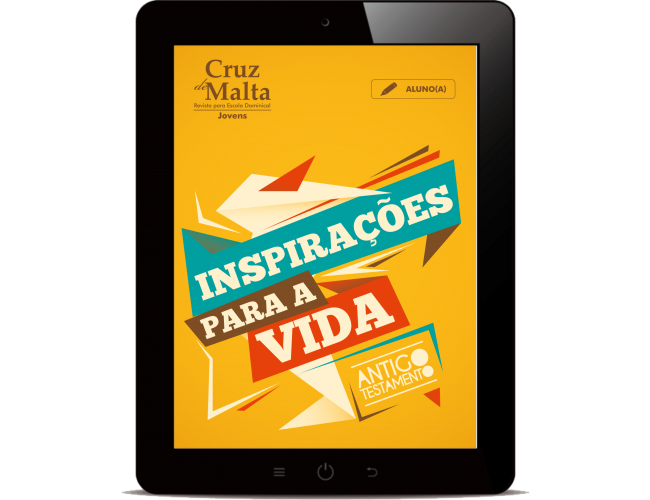 Revista Digital - Cruz de Malta - (aluno/a) - Inspirações para a vida - AT 2019/1