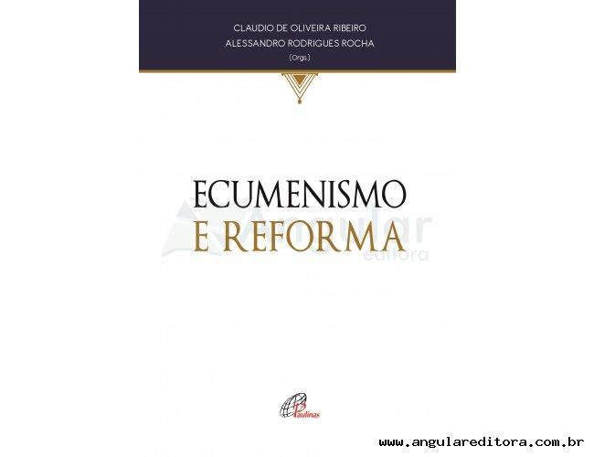 Ecumenismo e Reforma