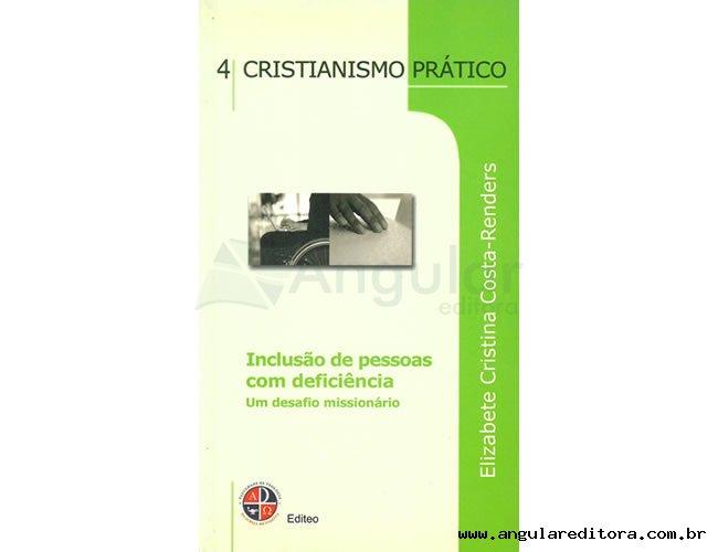 Série Cristianismo Prático - Inclusão de Pessoas com deficiência - Volume 4