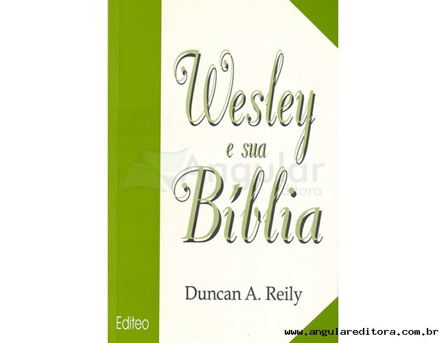 Wesley E Sua Bíblia
