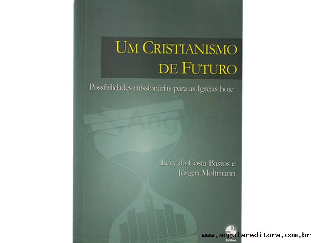 Um Cristianismo de Futuro
