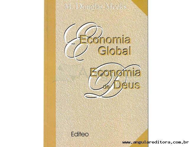 Economia Global Economia de Deus