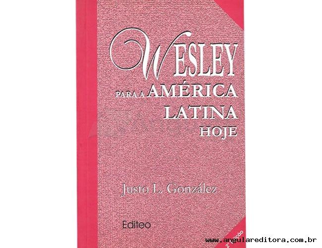 Wesley Para América Latina Hoje