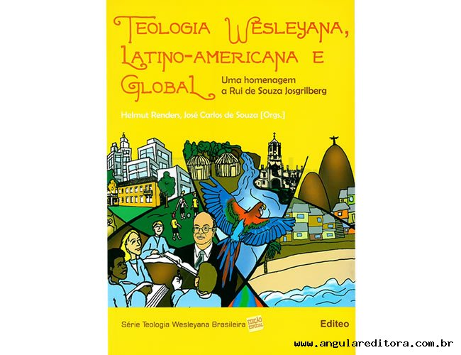Teologia Wesleyana Latino-America e Global
