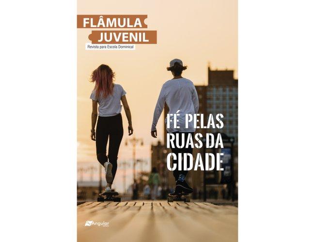 Flâmula Juvenil (Aluno/A) - Fé Pelas Ruas Da Cidade