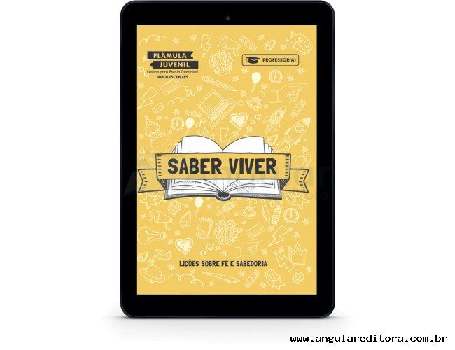Flâmula Juvenil (Prof./a) - Saber viver - 2020/1 - Digital