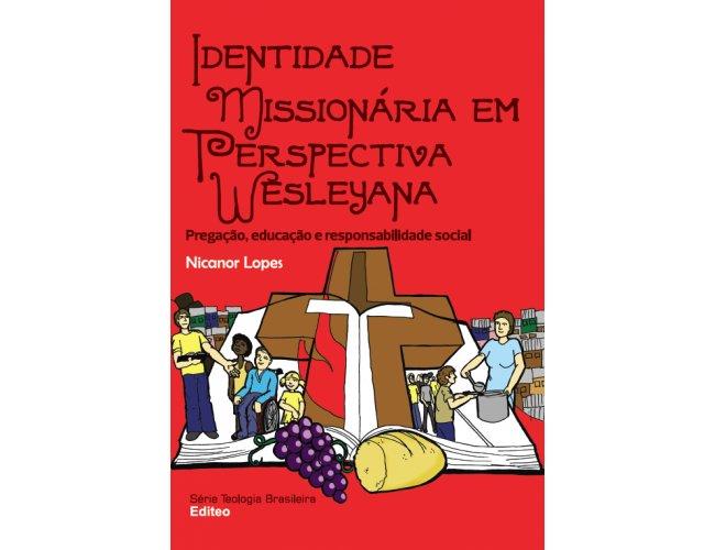 Identidade Missionária em Perspectiva Wesleyana
