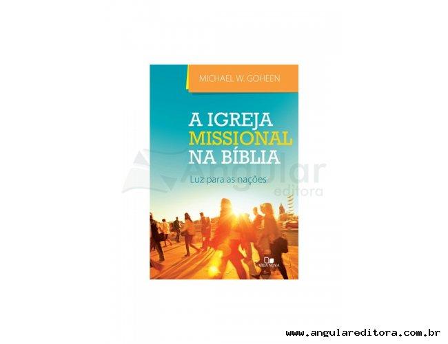 A Igreja Missional na Bíblia