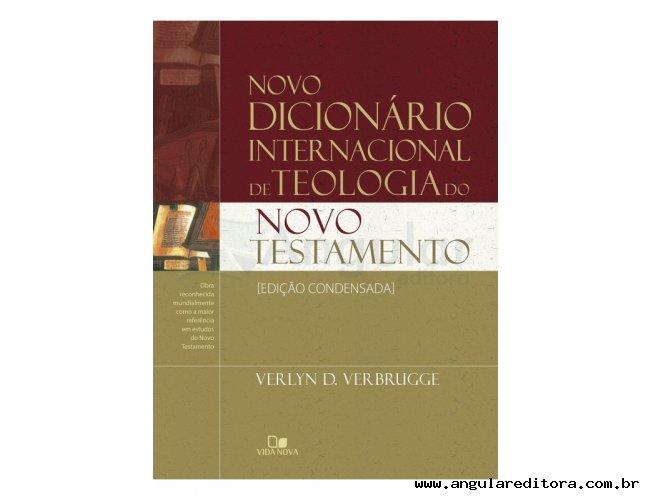 Novo dicionário internacional de teologia do NT - Ed. condensada