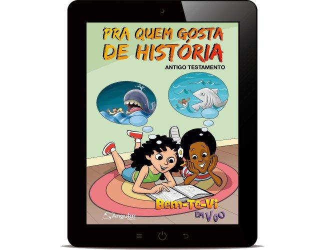Revista Digital -  Bem-Te-Vi Em Voo - (Aluno/a) - Pra quem gosta de história - AT 2019/1