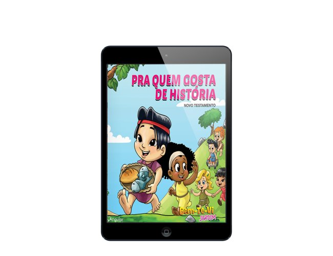 Revista Digital - Bem-Te-Vi Jardim - (Aluno/A) - Pra Quem Gosta De História - NT 2019/2