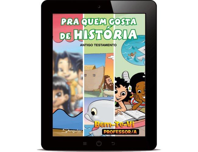Revista Digital - Bem-Te-Vi - (Professor/a) - Pra quem gosta de história - AT 2019/1