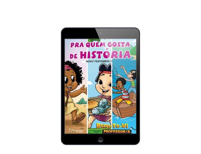 Revista Digital - Bem-Te-Vi - (Professor/A) - Pra Quem Gosta De História - NT 2019/2