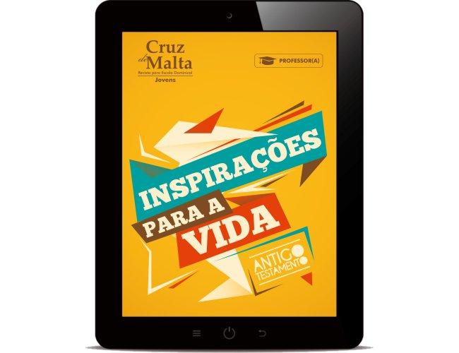 Revista Digital - Cruz de Malta - (Professor/a) - Inspirações para a vida - AT 2019/1