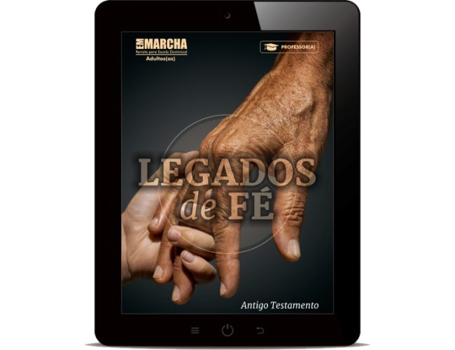 Revista Digital - Em Marcha - (Professor/a) - Legados de fé - AT 2019/1