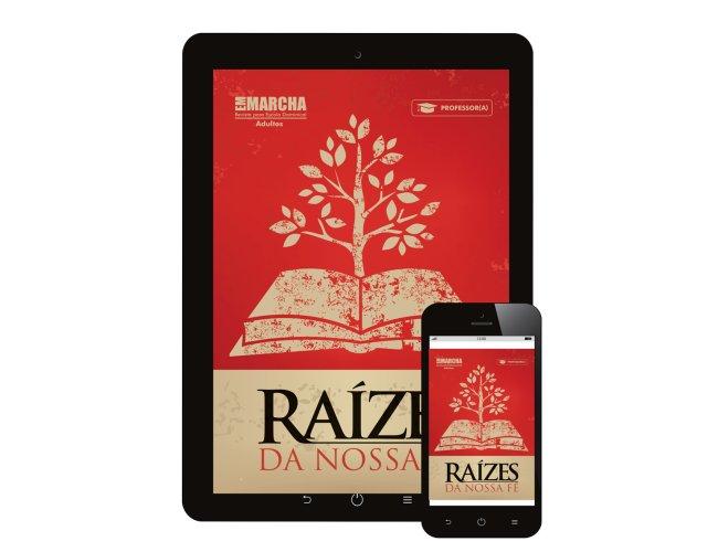 Revista Digital Em Marcha (Professor/A) - Raízes Da Nossa Fé - 2018/2