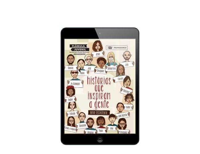 Revista Digital - Flâmula Juvenil - (Professor/A) - Histórias Que Inspiram - NT 2019/2