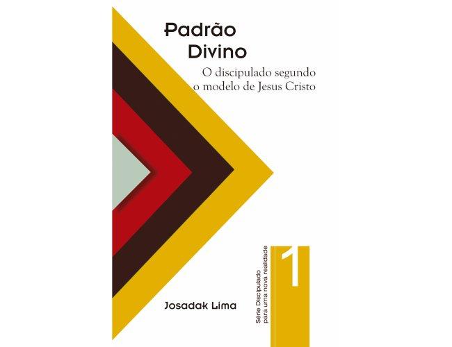 Série Discipulado - O Padrão Divino